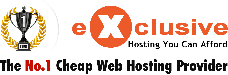 Exclusive Hosting - The No.1 Cheap Web Hosting Provider.